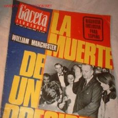 Coleccionismo de Revista Gaceta Ilustrada: REVISTA -GACETA ILUSTRADA- ENERO 1967 WILLIAM MANCHESTER LA MUERTE DE UN PRESIDENTE. Lote 549933