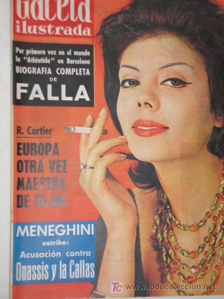 GACETA ILUSTRADA 1961 FALLA ONASSIS NORMA GLADYS CALLAS FALANGE MENEGHIN FELLINI JOSE ANTONIO (Coleccionismo - Revistas y Periódicos Modernos (a partir de 1.940) - Revista Gaceta Ilustrada)