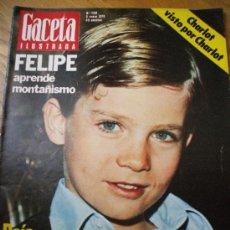 Coleccionismo de Revista Gaceta Ilustrada: GACETA ILUSTRADA - 8 ENERO 78 - PRINCIPE FELIPE. Lote 23191581