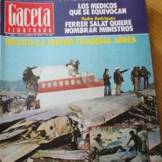 Coleccionismo de Revista Gaceta Ilustrada: GACETA ILUSTRADA . 18 NOV 79 MEXICO , LA MAYOR TRAGEDIA AEREA. Lote 24699873