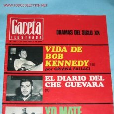 Coleccionismo de Revista Gaceta Ilustrada: REVISTA GACETA ILUSTRADA Nº 615, DE 21-07-1968. DRAMAS DEL SIGLO XX, BOB KENNEDY, CHE GUEVARA EL ZAR. Lote 23645852