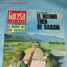 Coleccionismo de Revista Gaceta Ilustrada: REVISTA GACETA ILUSTRADA Nº 616, DE 28-07-1968. EL ÚLTIMO TREN DE SAIGÓN, PORTADA E INTERIOR. . Lote 23645853