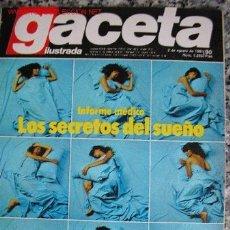 Coleccionismo de Revista Gaceta Ilustrada: GACETA ILUSTRADA -KARINA- 2 AGOSTO 1981 INFORME MÉDICO: LOS SECRETOS DEL SUEÑO. Lote 26495834