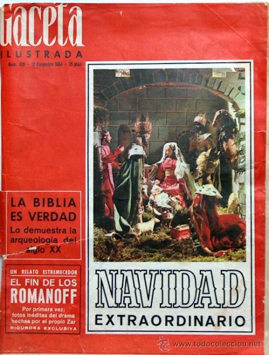 GACETA ILUSTRADA Nº 428 1964 EXTRAORDINARIO DE NAVIDAD (LOS ROMANOFF,MATA HARI, MARTIN BORMANN HIJO) (Coleccionismo - Revistas y Periódicos Modernos (a partir de 1.940) - Revista Gaceta Ilustrada)