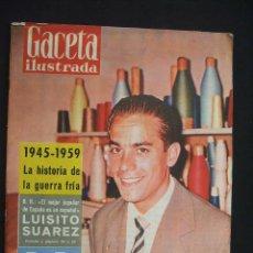 Coleccionismo de Revista Gaceta Ilustrada: GACETA ILUSTRADA - Nº 150 - 22 AGOSTO 1959 - PORTADA: LUISITO SUAREZ - . Lote 26884411
