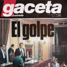 Coleccionismo de Revista Gaceta Ilustrada: LA GACETA ILUSTRADA / EL GOLPE / FOTOS EXCLUSIVAS: LOS TANQUES EN VALENCIA / 8 MARZO 1981. Lote 28592477