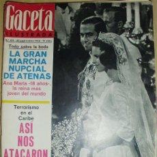 Coleccionismo de Revista Gaceta Ilustrada: GACETA ILUSTRADA 416 -1964 BODA ANA MARIA DE GRECIA . Lote 28641640