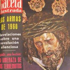 Coleccionismo de Revista Gaceta Ilustrada: REVISTA GACETA ILUSTRADA 1960 SEMANA SANTA JESUS DEL GRAN PODER GRACE KELLY. Lote 28879761