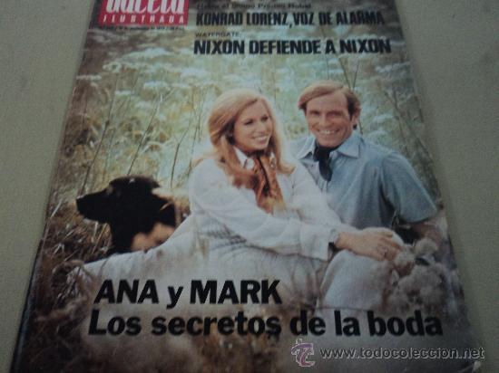 ANA Y MARK LOS SECRETOS DE LA BODA EN LA GACETA ILUSTRADA (Coleccionismo - Revistas y Periódicos Modernos (a partir de 1.940) - Revista Gaceta Ilustrada)