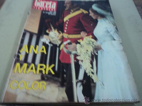 ANA Y MARK BODA REAL EN LA GACETA ILUSTRADA (Coleccionismo - Revistas y Periódicos Modernos (a partir de 1.940) - Revista Gaceta Ilustrada)