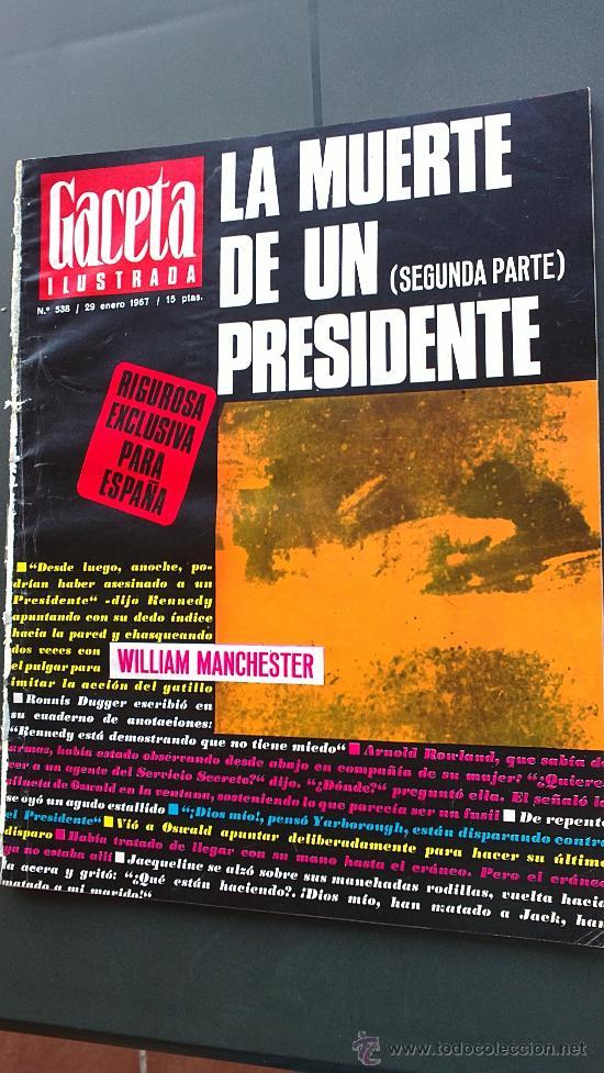 Coleccionismo de Revista Gaceta Ilustrada: &-REVISTA GACETA ILUSTRADA -KENNEDY-(6,NºS, ESPECIALES) - 1967 - LA MUERTE DE UN PRESIDENTE - - Foto 2 - 32209285