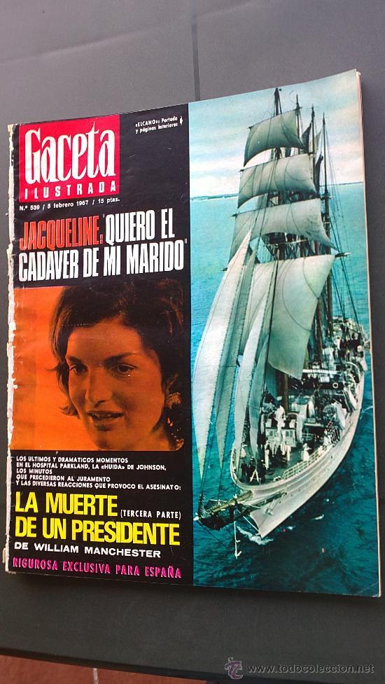 Coleccionismo de Revista Gaceta Ilustrada: &-REVISTA GACETA ILUSTRADA -KENNEDY-(6,NºS, ESPECIALES) - 1967 - LA MUERTE DE UN PRESIDENTE - - Foto 3 - 32209285