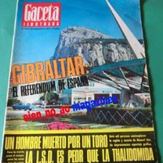 Coleccionismo de Revista Gaceta Ilustrada: GACETA ILUSTRADA Nº 570/1966~GIBRALTAR~ALAIN DELON~SENTA BERGER~TOROS MUERTE EN LA PLAZA~LSD. Lote 33613577