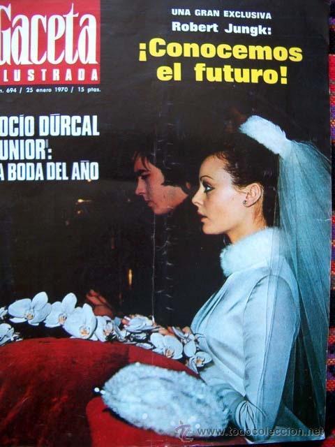 gaceta ilustrada 1970 / boda de rocio durcal y - comprar revista