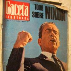Coleccionismo de Revista Gaceta Ilustrada: ANTIGUA REVISTA LA GACETA ILUSTRADA TODO SOBRE NIXON. Lote 35686261