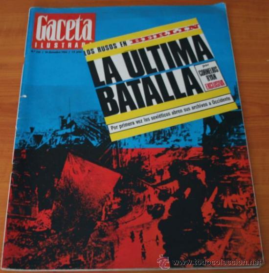 GACETA ILUSTRADA 531 1966 - ESPAÑA A LAS URNAS, ADOPCIONES EN ESPAÑA, BERLIN LA ULTIMA BATALLA (Coleccionismo - Revistas y Periódicos Modernos (a partir de 1.940) - Revista Gaceta Ilustrada)