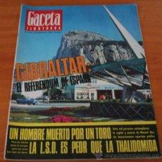 Coleccionismo de Revista Gaceta Ilustrada: GACETA ILUSTRADA 570 1967 - GIBRALTAR EL REFERENDUM DE ESPAÑA, ALAIN DELON, EL PLANETA DE LOS SIMIOS. Lote 37716437