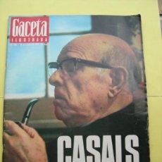 Coleccionismo de Revista Gaceta Ilustrada: GACETA ILUSTRADA. CASALS CASI UN SIGLO. 1973. Lote 37736872