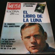 Coleccionismo de Revista Gaceta Ilustrada: GACETA ILUSTRADA 667 20 JULIO 1969, EXTRA EL LIBRO DE LA LUNA, MANUEL AZNAR, DR BARNARD, GRACE. Lote 37760579