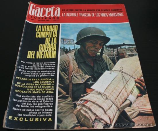 GACETA ILUSTRADA 486 1966, NIÑOS MUERTOS ENVENENADOS N CARRIL DE LA FAROLA MURCIA, EXCLUSIVA VIETNAM (Coleccionismo - Revistas y Periódicos Modernos (a partir de 1.940) - Revista Gaceta Ilustrada)