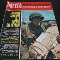 Coleccionismo de Revista Gaceta Ilustrada: GACETA ILUSTRADA 486 1966, NIÑOS MUERTOS ENVENENADOS N CARRIL DE LA FAROLA MURCIA, EXCLUSIVA VIETNAM. Lote 37772905