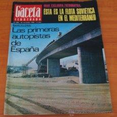 Coleccionismo de Revista Gaceta Ilustrada: GACETA ILUSTRADA 633 1968, PRIMERAS AUTOPISTAS DE ESPAÑA, FLOTA SOVIETICA EN EL MEDITERRANEO, TALGO. Lote 37794927