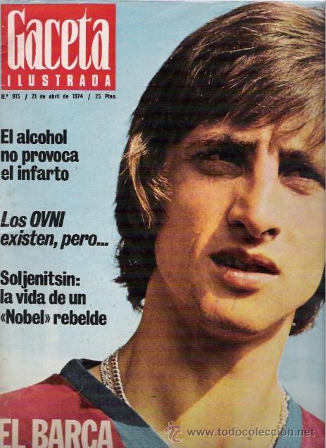 JOHAN CRUYFF PORTADA DE GACETA ILUSTRADA 1974 (Coleccionismo - Revistas y Periódicos Modernos (a partir de 1.940) - Revista Gaceta Ilustrada)