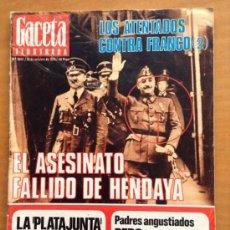 Colecionismo da Revista Gaceta Ilustrada: LA GACETA ILUSTRADA. Nº 1044 1976 LOS ATENTADOS CONTRA FRANCO EL ASESINATO FALLIDO DE HENDAYA TDKR13. Lote 38583055