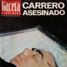 Coleccionismo de Revista Gaceta Ilustrada: ATENTADO CARRERO BLANCO- GACETA ILUSTRADA-Nº 899-30 DICIEMBRE 1973- CARRERO ASESINADO.. Lote 39112634