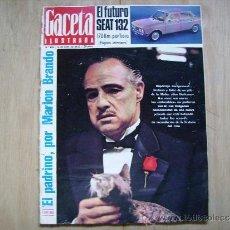 Coleccionismo de Revista Gaceta Ilustrada: GACETA ILUSTRADA,REPORTALE DE EL PADRINO-TODO SOBRE EL PROXIMO SEAT 132. Lote 39190755