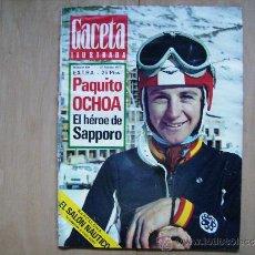 Coleccionismo de Revista Gaceta Ilustrada: GACETA ILUSTRADA,DESALOJO BARRIO POZAS,MADRID-SALON NAUTICO,BARCELONA-GRAN REPOR.PAQUITO OCHOA,ESQUI. Lote 39192660
