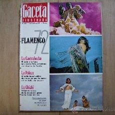 Collectionnisme de Magazine Gaceta Ilustrada: GACETA ILUSTRADA,FOTOS DEL PODER SOVIETICO-FLAMENCO 72,LA CONTRAHECHA,LA POLACA,LA CHICHI-BALENCIAGA. Lote 39192872