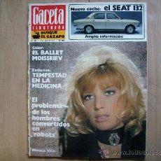 Coleccionismo de Revista Gaceta Ilustrada: GACETA ILUSTRADA,EL HASTIO EN EL TRABAJO-BUÑUEL-EL SEAT 132-EL BALLET MOISSEIEV-BIRMANIA 1973.. Lote 39193293
