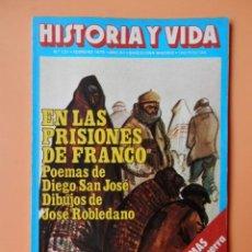 Coleccionismo de Revista Gaceta Ilustrada: HISTORIA Y VIDA. EN LAS PRISIONES DE FRANCO. AÑO XII. NÚMERO 131 - DIVERSOS AUTORES. Lote 36670573
