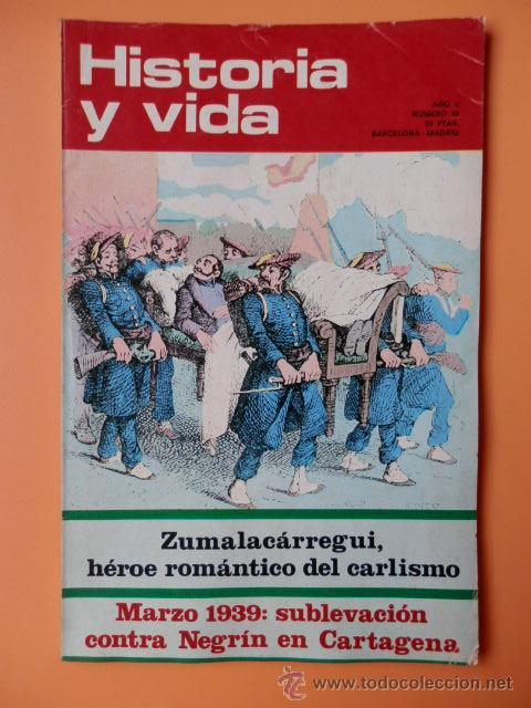 HISTORIA Y VIDA. ZUMALACÁRREGUI, HÉROE ROMÁNTICO DEL CARLISMO. AÑO V. NÚMERO 52 - DIVERSOS AUTORES (Coleccionismo - Revistas y Periódicos Modernos (a partir de 1.940) - Revista Gaceta Ilustrada)
