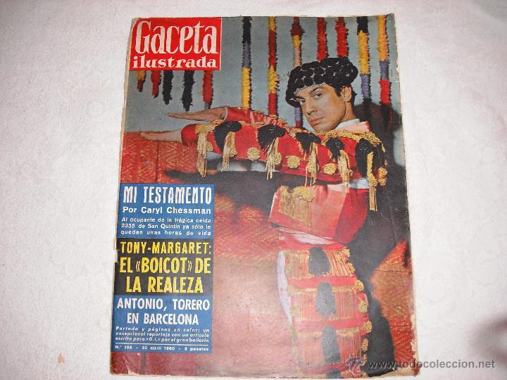 GACETA ILUSTRADA 1960 Nº 186 ANTONIO TORERO EN BARCELONA (Coleccionismo - Revistas y Periódicos Modernos (a partir de 1.940) - Revista Gaceta Ilustrada)