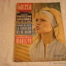 Coleccionismo de Revista Gaceta Ilustrada: GACETA Nº 306 . EN PORTADA BRIGITTE BARDOT . EN EL INTERIOR LAS ULTIMAS FOTOS DE MARILYN MONROE. Lote 46292495