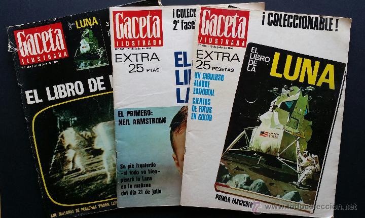 TRES NÚMEROS EXTRA DE LA GACETA ILUSTRADA DE 1969. 3 FASCÍCULOS EL LIBRO DE LA LUNA . (Coleccionismo - Revistas y Periódicos Modernos (a partir de 1.940) - Revista Gaceta Ilustrada)