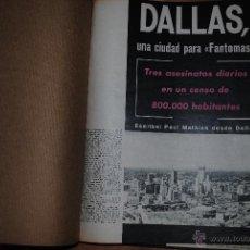 Coleccionismo de Revista Gaceta Ilustrada: VARIOS FASCÍCULOS SELECCIONADOS EN TORNO A LA ACTUALIDAD MUNDIAL, ESPECIAL KENNEDY,LIFE,GACETA, LEER. Lote 50564563
