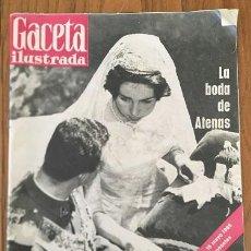 Coleccionismo de Revista Gaceta Ilustrada: GACETA ILUSTRADA, LA BODA DE ATENAS. Lote 54674015