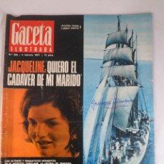 Coleccionismo de Revista Gaceta Ilustrada: REVISTA GACETA ILUSTRADA Nº 539.5 FEBRERO 1967.MUERTE KENNEDY, JACQUELINE QUIERO CUERPO DE MI MARIDO. Lote 55364080