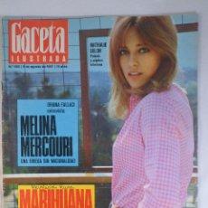 Collectionnisme de Magazine Gaceta Ilustrada: REVISTA GACETA ILUSTRADA Nº 565. 6 AGOSTO 1967. MELINA MERCOURI - MARIHUANA - NATALHIE DELON PORTADA. Lote 97032310