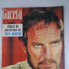 Coleccionismo de Revista Gaceta Ilustrada: REVISTA GACETA ILUSTRADA Nº 467 18 SEPTIEMBRE 1965 CHARLTON HESTON PORTADA - PABLO VI ANECDOTARIO. Lote 55364929