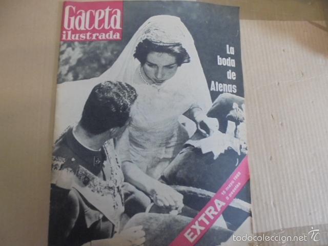 GACETA ILUSTRADA EXTRA MAYO 1962-BODA REAL SOFIA Y JUAN CARLOS - IMPECABLE ESTADO (Coleccionismo - Revistas y Periódicos Modernos (a partir de 1.940) - Revista Gaceta Ilustrada)