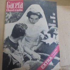 Coleccionismo de Revista Gaceta Ilustrada: GACETA ILUSTRADA EXTRA MAYO 1962-BODA REAL SOFIA Y JUAN CARLOS - IMPECABLE ESTADO. Lote 28310770