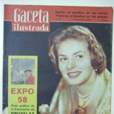 Coleccionismo de Revista Gaceta Ilustrada: REVISTA GACETA ILUSTRADA Nº 86 , 31 MAYO 1958 - INGRID BERGMAN EXPO 58 EXPOSICIÓN UNIVERSAL BRUSELAS. Lote 56991011
