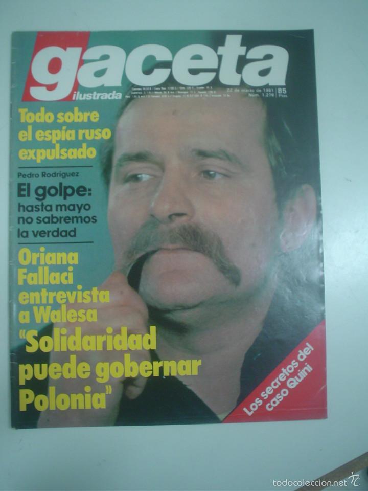 GACETA ILUSTRADA Nº 1276 ( 22 DE MARZO 1981) SOLIDARIDAD PUEDE GOBERNAR POLONIA (Coleccionismo - Revistas y Periódicos Modernos (a partir de 1.940) - Revista Gaceta Ilustrada)