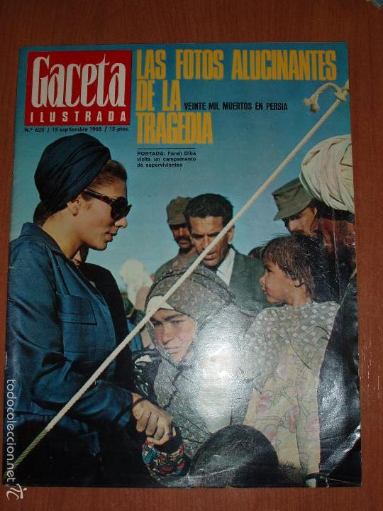 GACETA ILUSTRADA Nº 623, AÑO 1968. VEINTE MIL MUERTOS EN PERSIA, EL ENIGMA DEL BOSCO... (Coleccionismo - Revistas y Periódicos Modernos (a partir de 1.940) - Revista Gaceta Ilustrada)