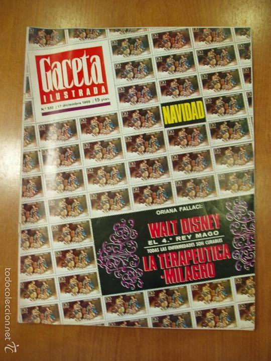 REVISTA GACETA ILUSTRADA Nº 532, AÑO 1966. NAVIDAD, WALT DISNEY, LA TERAPEUTICA-MILAGRO... (Coleccionismo - Revistas y Periódicos Modernos (a partir de 1.940) - Revista Gaceta Ilustrada)
