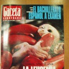Coleccionismo de Revista Gaceta Ilustrada: REVISTA GACETA ILUSTRADA Nº 537, AÑO 1967. LA LEUCEMIA NO HA MUERTO, BACHILLERATO ESPAÑOL A EXAMEN... Lote 58216630